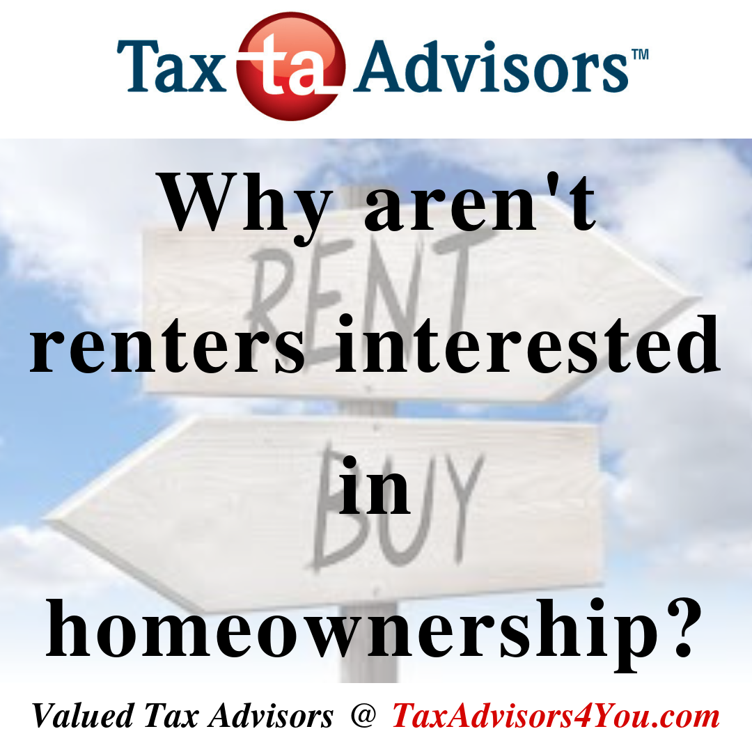 Why aren't renters interested in homeownership?